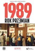 Sebastian Ligarski, Grzegorz Majchrzak - 1989. Rok przemian