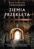 Juan Francisco Ferrndiz, Ewa Morycińska-Dzius - Ziemia przeklęta