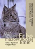 Hryniewicki Tomasz, Okołów Grzegorz - Echo mazowieckiej kniei