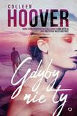 Colleen Hoover - Gdyby nie ty