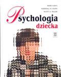 Ross Vasta, Marshall M. Haith, Scott A. Miller - Psychologia dziecka (wydanie 3 zmienione)