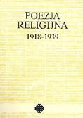 Kłak Tadeusz (wybór) - Poezja religijna 1918-1939