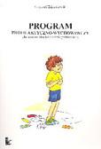 Zajączkowski Krzysztof - Program profilaktyczno-wychowawczy dla uczniów klas I-III szkoły podstawowej