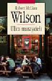McLiam Wilson Robert - Ulica marzycieli