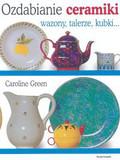 Green Caroline - Ozdabianie ceramiki