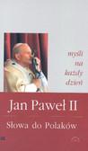 Jan Paweł II - Słowa do Polaków