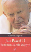 Englisch Andreas - Jan Paweł II Fenomen Karola Wojtyły