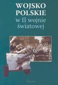 Pawłowski Edwrd, Wawer Zbigniew (red.) - Wojsko polskie w II Wojnie Światowej