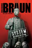 Braun Grzegorz - System Od Lenina do Putina