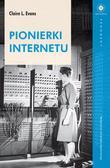 Evans Claire - Pionierki Internetu