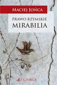 Jońca Maciej - Prawo rzymskie. Mirabilia