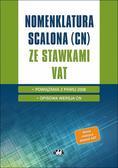 Nomenklatura scalona (CN) ze stawkami VAT – powiązania z PKWiU2008 – opisowa wersja CN