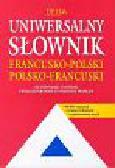 Słobodska Mirosława - Uniwersalny słownik francusko-polski, polsko-francuski