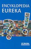 Głuch Wojciech (red.) - Encyklopedia Eureka