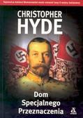 Hyde Christopher - Dom Specjalnego Przeznaczenia