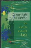 Wawrykowicz Anna - Comunicate en espanol Lee escribe escucha habla Kaseta