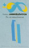 Jankelevitch Vladimir - To co nieuchronne