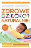 Pinkosz Katarzyna - Zdrowe dziecko Naturalnie