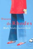 de Rhodes Danuta - Mały biały samochód