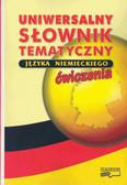 Woźniakowski Grzegorz - Uniwersalny słownik tematyczny języka niemieckiego