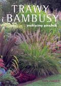 Cooke Ian - Trawy i bambusy Praktyczny poradnik