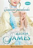 James Eloisa - Zakochani do szaleństwa Tom 3. Szalone pocałunki