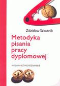 Szkutnik Zdzisław - Metodyka pisania pracy dyplomowej