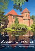 Czapliński Konrad Kazimierz - Zamki w Polsce