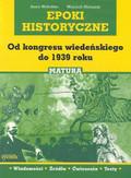 Wołodźko Anna, Matusiak Wojciech - Epoki historyczne Od kongresu wiedeńskiego do 1939 roku