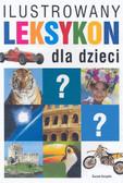 Kaczorowska Maria, Sokołowski Tadeusz - Ilustrowany leksykon dla dzieci