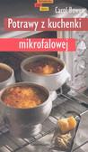 Bowen Carol - Potrawy z kuchni mikrofalowej