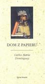 Dominguez Carlos Maria - Dom z papieru