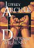 Archer Jeffrey - Dziennik więzienny