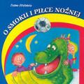 Stefańska Bożena - O smoku i piłce nożnej