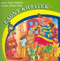 Stefańska Bożęna, Drabik Wiesław - Ładny kwiatek