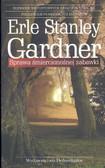 Gardner Erle Stanley - Sprawa śmiercionośnej zabawki /Dolnośląskie/