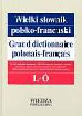 Pieńkos Elżbieta, Pieńkos Jerzy i inni - Wielki słownik polsko-francuski t.2