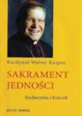 Kasper Walter - Sakrament jedności
