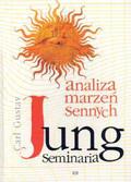 Jung Carl Gustav - Analiza marzeń sennych