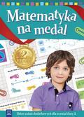 praca zbiorowa - Matematyka na medal kl. 2
