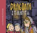 Joanna Wahowiak - Dragona z Tarapatii audiobook