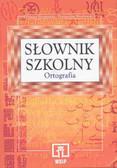Danuta Wesołowska, Przemysław Wesołowski - Słownik szkolny. Ortografia.