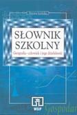 Danuta Licińska - Słownik szkolny. Geografia-człowiek i jego dzałalność .