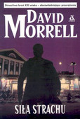 Morrell David - Siła strachu