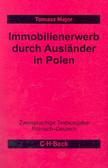 Major Tomasz - Immobilienerwerb durch Auslander in Polen. Nabywanie nieruchomości przez cudzoziemców