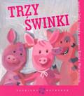 Stanecka Zofia - Trzy świnki