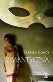 Gowdy Barbara - Romantyczna