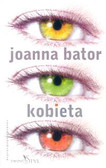 Bator Joanna - Kobieta