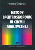 Cygański Andrzej - Metody spektroskopowe w chemii analitycznej