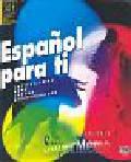 Espanol para ti CD. Intensywny kurs języka hiszpańskiego